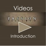 Passion Video Introduction