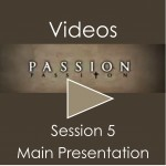 Passion Video Session 5 Main